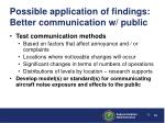 possible application of findings better communication w public