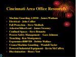 cincinnati area office resources