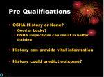 pre qualifications