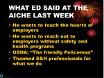 what ed said at the aiche last week