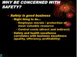why be concerned with safety
