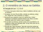 2 o minist rio de jesus na galil ia21