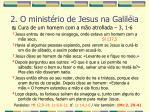 2 o minist rio de jesus na galil ia27