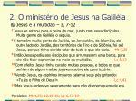 2 o minist rio de jesus na galil ia28