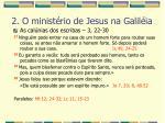 2 o minist rio de jesus na galil ia32