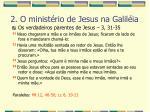 2 o minist rio de jesus na galil ia33