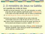 2 o minist rio de jesus na galil ia36