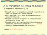 2 o minist rio de jesus na galil ia38
