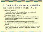 2 o minist rio de jesus na galil ia40