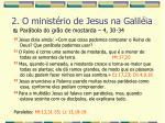 2 o minist rio de jesus na galil ia44