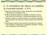 2 o minist rio de jesus na galil ia45