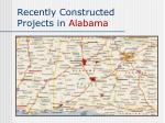 recently constructed projects in alabama