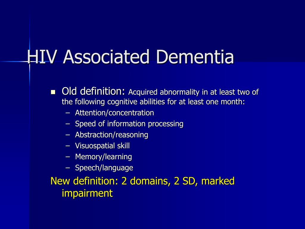 HIV Associated Dementia