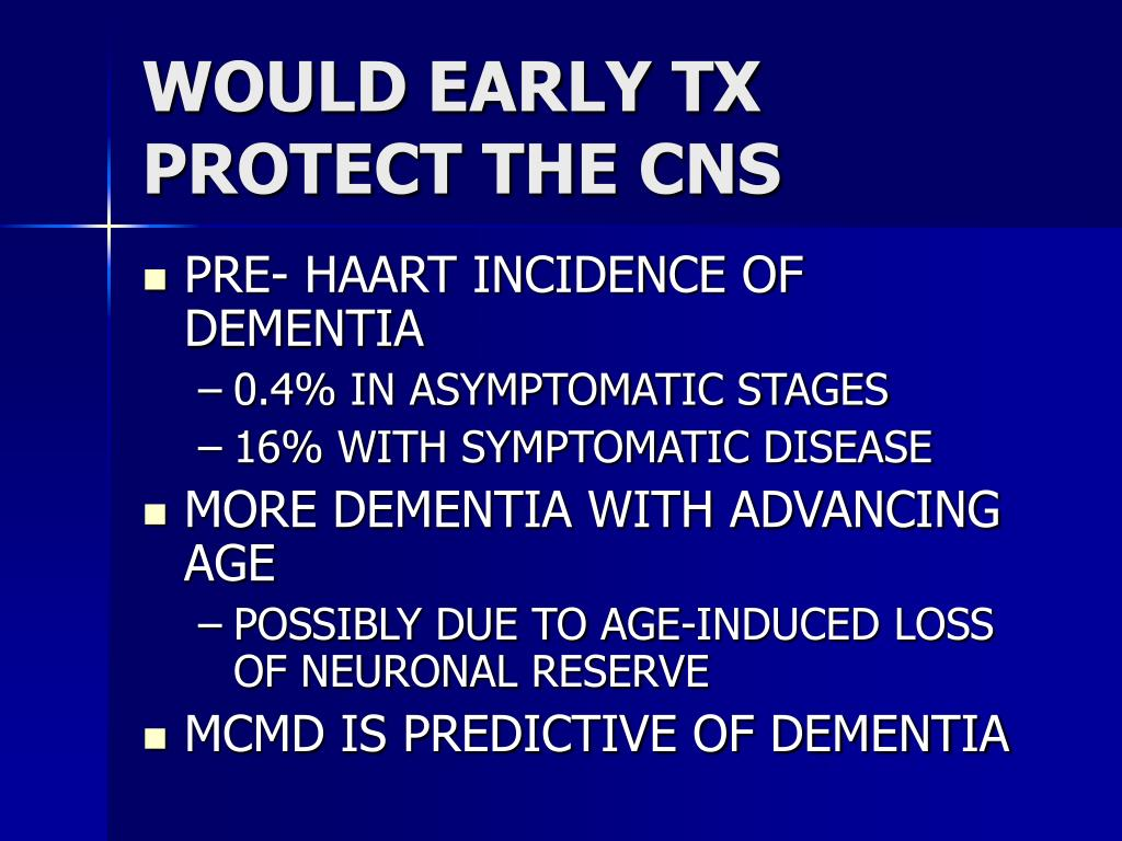 WOULD EARLY TX PROTECT THE CNS