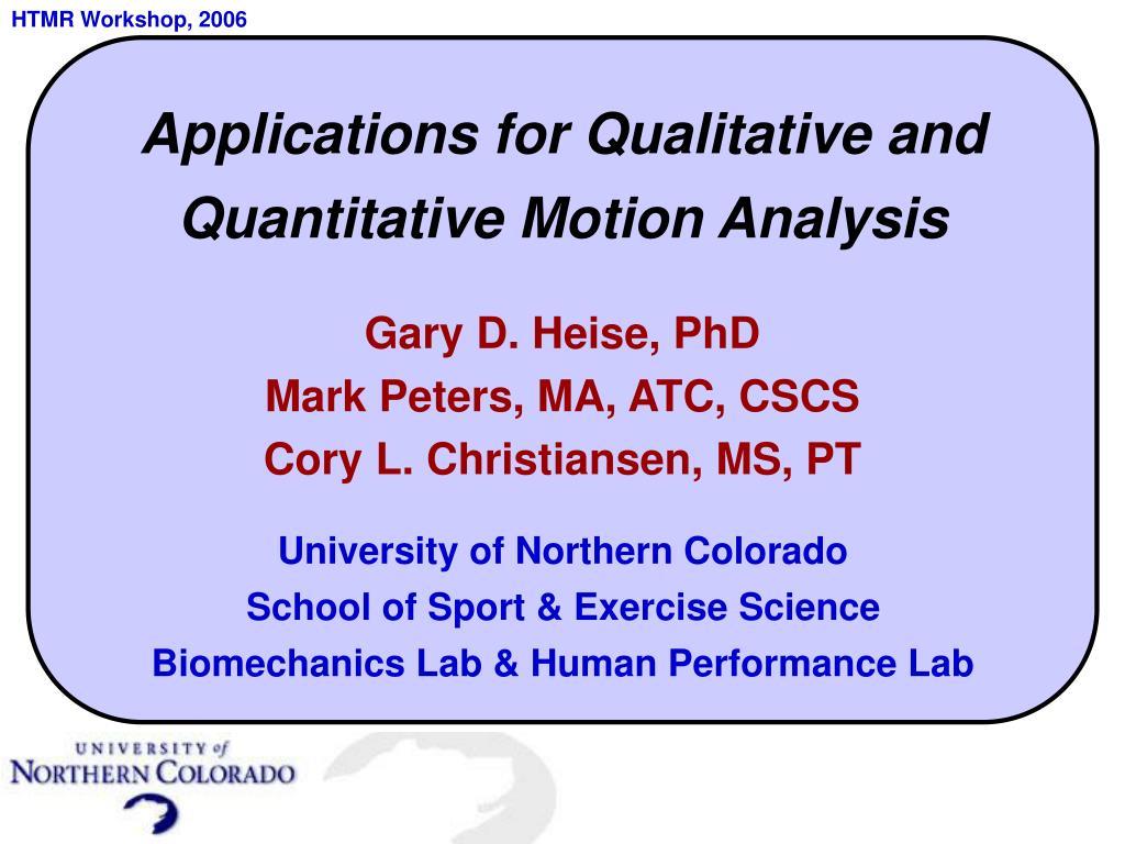 applications for qualitative and quantitative motion analysis l.