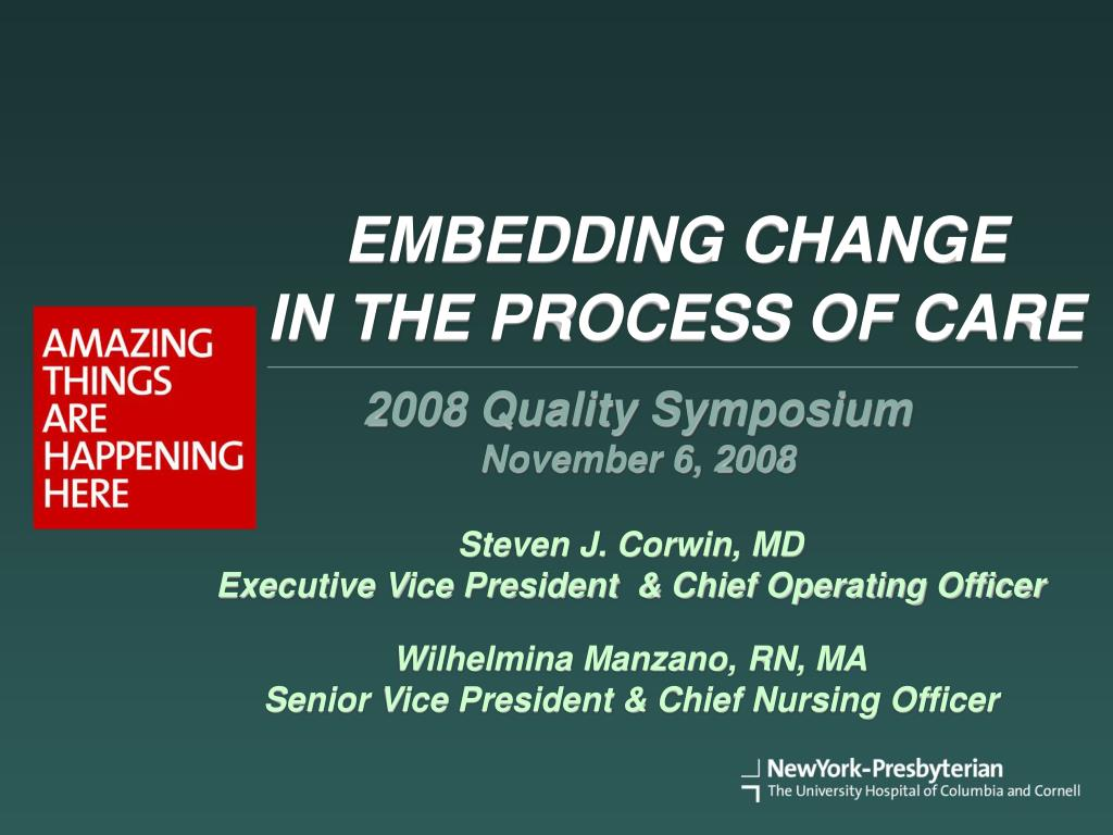 embedding change in the process of care l.