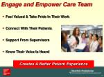 engage and empower care team
