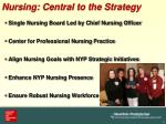 nursing central to the strategy