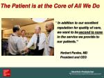 the patient is at the core of all we do