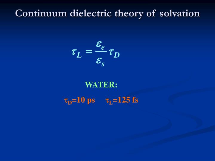 Continuum dielectric theory of solvation
