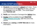 a few gtep reminders