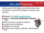 edu 5000 outcomes