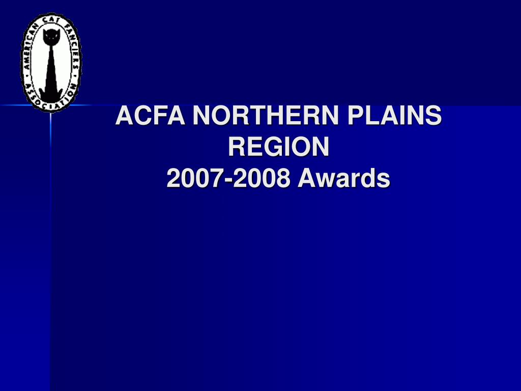 acfa northern plains region 2007 2008 awards l.
