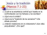 jes s y la tradici n marcos 7 1 2318