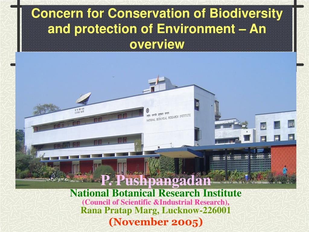 concern for conservation of biodiversity and protection of environment an overview l.