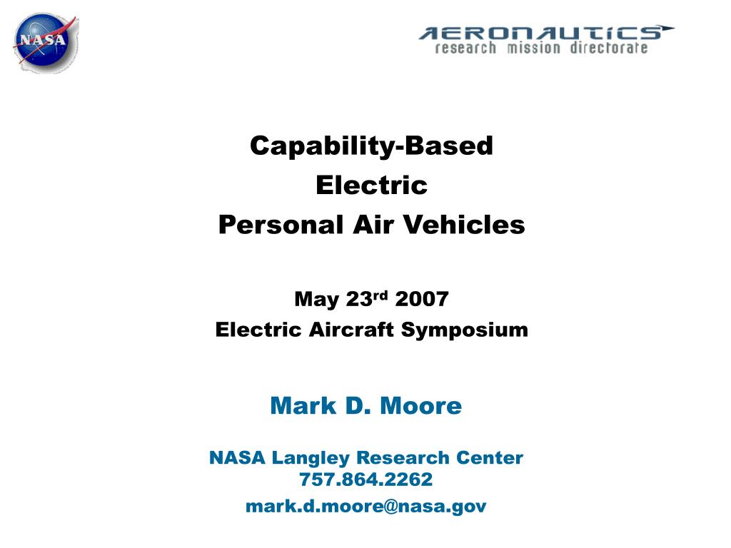 capability based electric personal air vehicles may 23 rd 2007 electric aircraft symposium l.