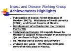 insect and disease working group achievements highlights