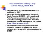 insect and disease working group current focus work plan
