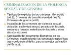 criminalizacion de la violencia sexual y de genero