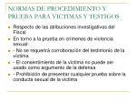 normas de procedimiento y prueba para victimas y testigos