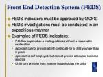 front end detection system feds17