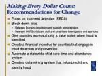 making every dollar count recommendations for change