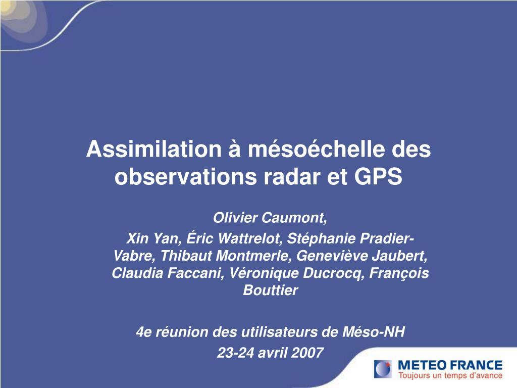 assimilation m so chelle des observations radar et gps l.