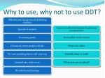 why to use why not to use ddt