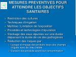 mesures preventives pour atteindre les objectifs sanitaires