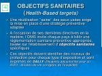 objectifs sanitaires health based targets