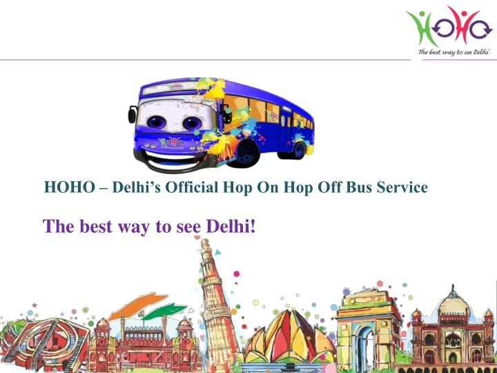 hoho delhi s official hop on hop off bus service n.