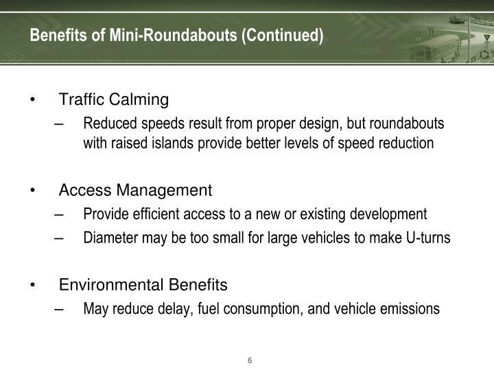 Benefits of Mini-Roundabouts (Continued)