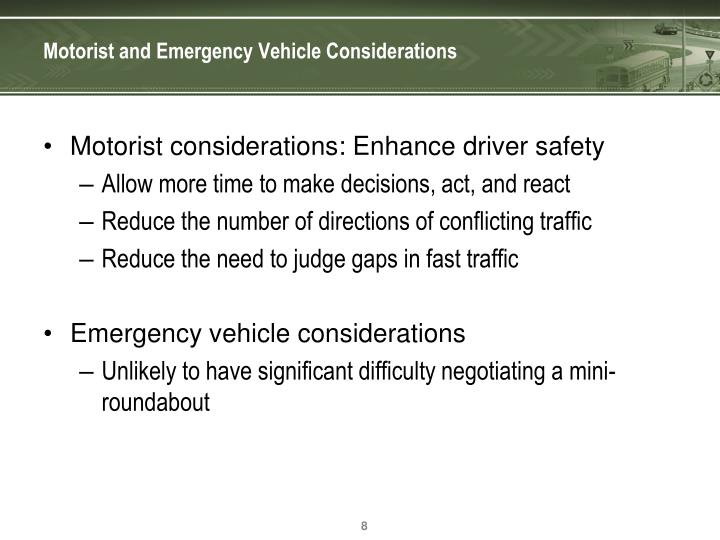 Motorist and Emergency Vehicle Considerations