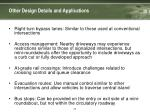 other design details and applications