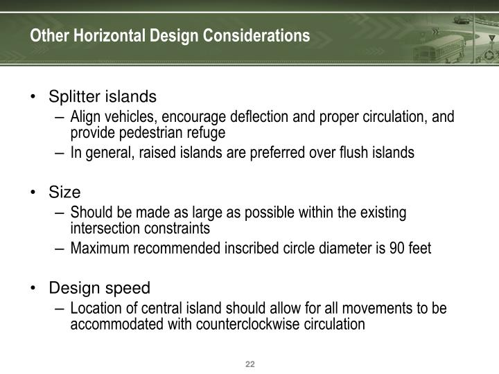 Other Horizontal Design Considerations