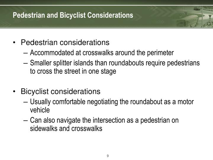 Pedestrian and Bicyclist Considerations