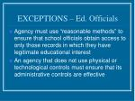 exceptions ed officials18