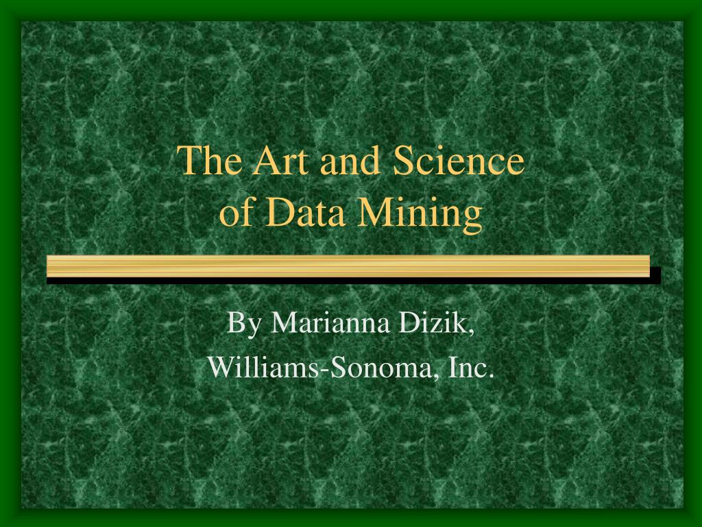 the art and science of data mining l.