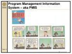 program management information system aka pmis