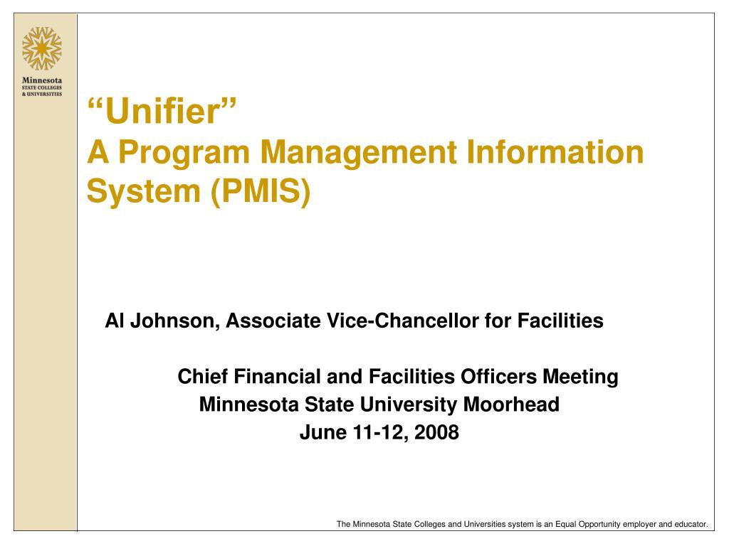 unifier a program management information system pmis l.